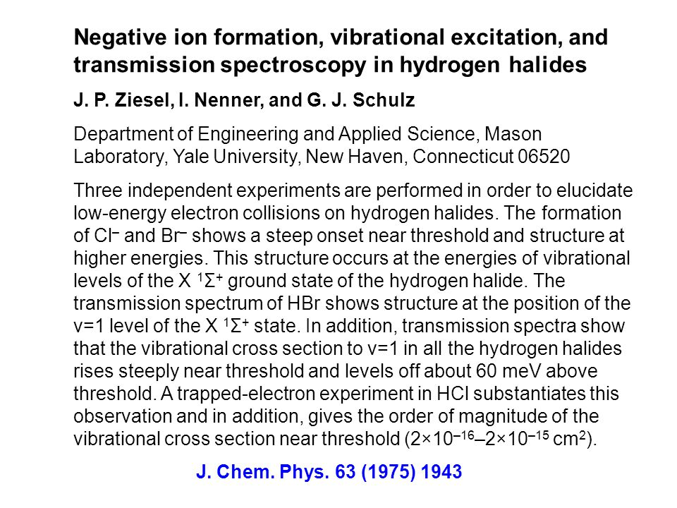 Negative ion formation, vibrational excitation, and transmission spectroscopy in hydrogen halides