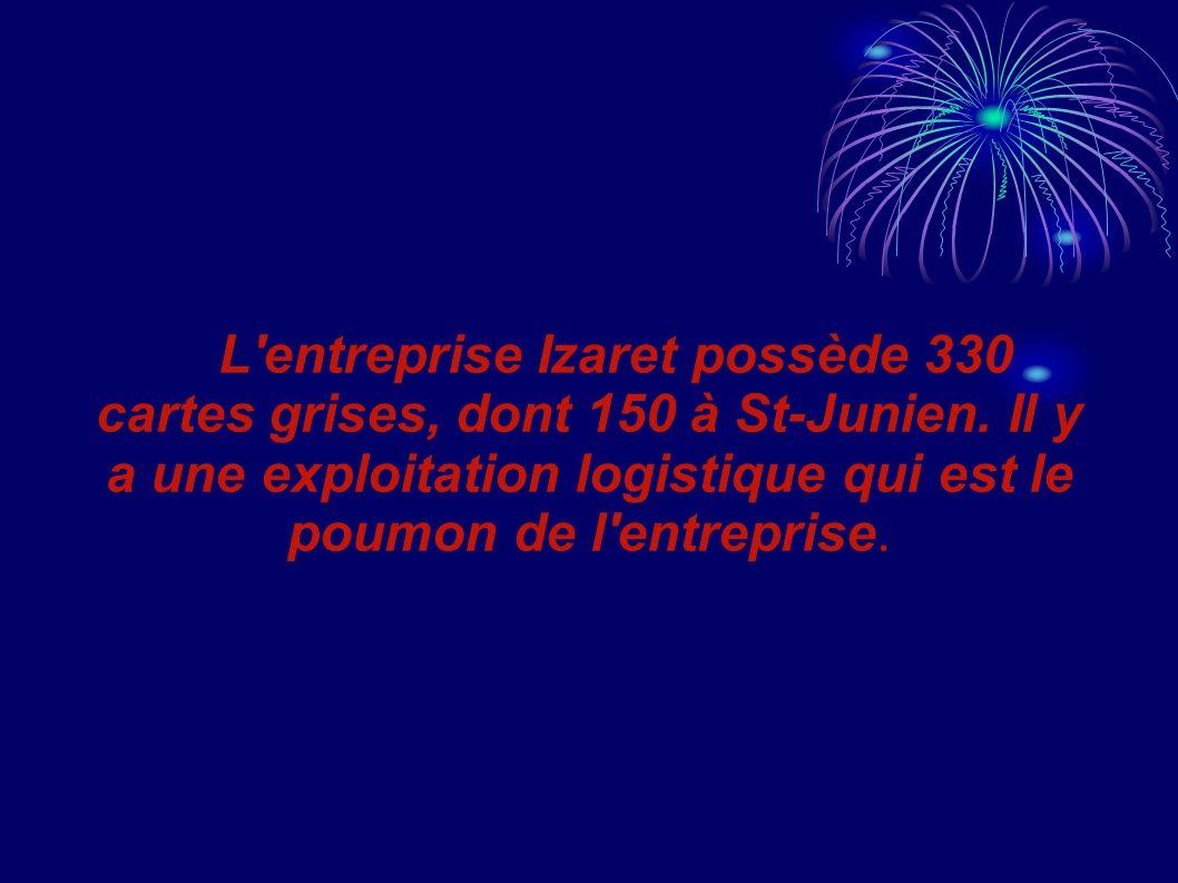 L entreprise Izaret possède 330 cartes grises, dont 150 à St-Junien