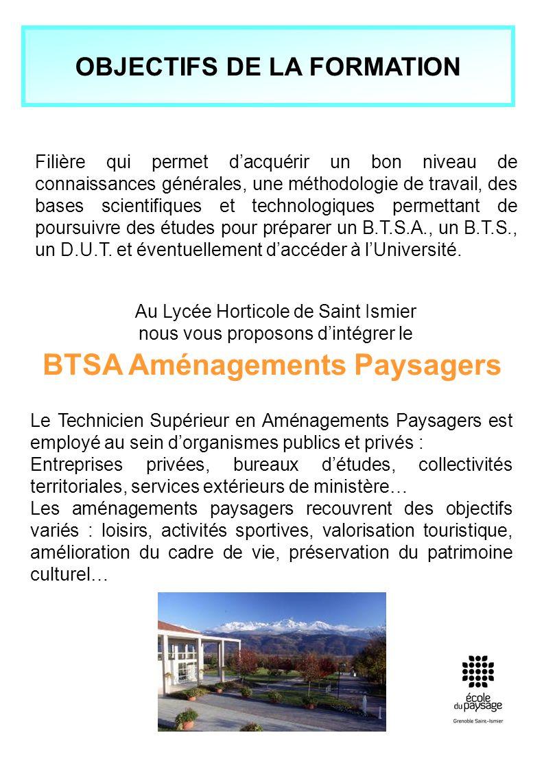 OBJECTIFS DE LA FORMATION BTSA Aménagements Paysagers