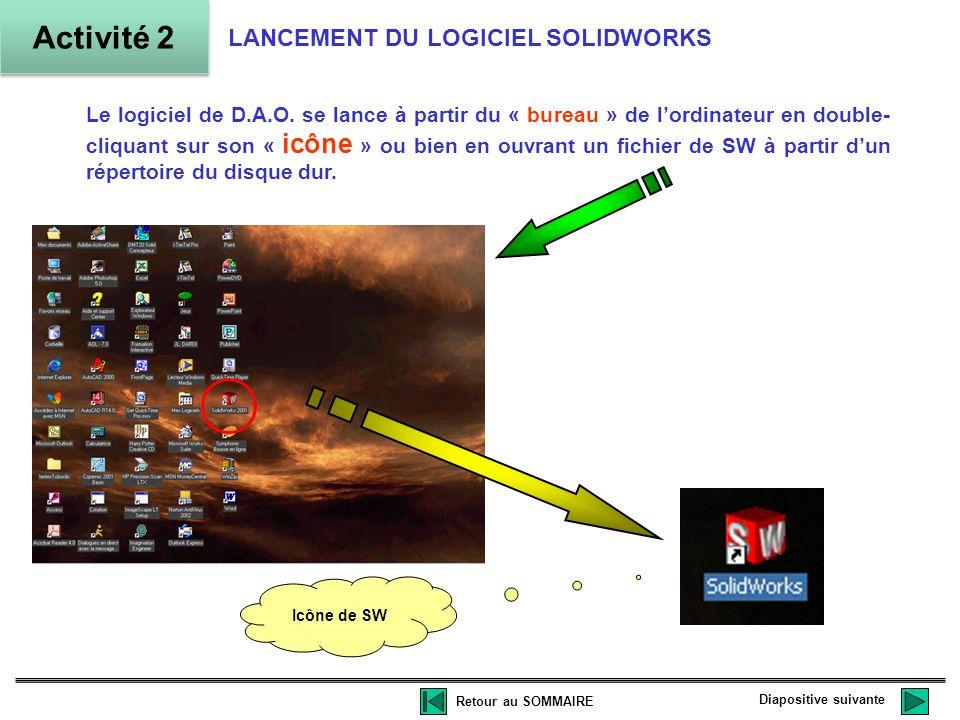 Activité 2 LANCEMENT DU LOGICIEL SOLIDWORKS