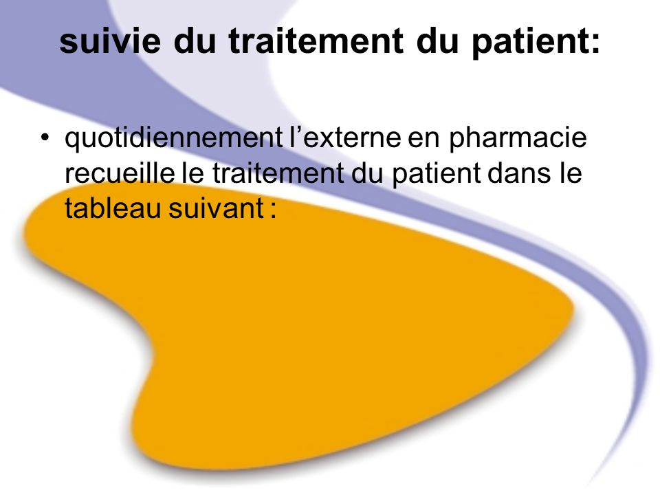 suivie du traitement du patient: