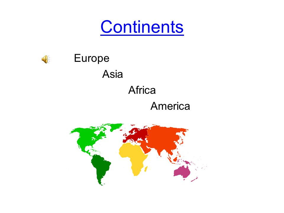 Continents Europe Asia Africa America