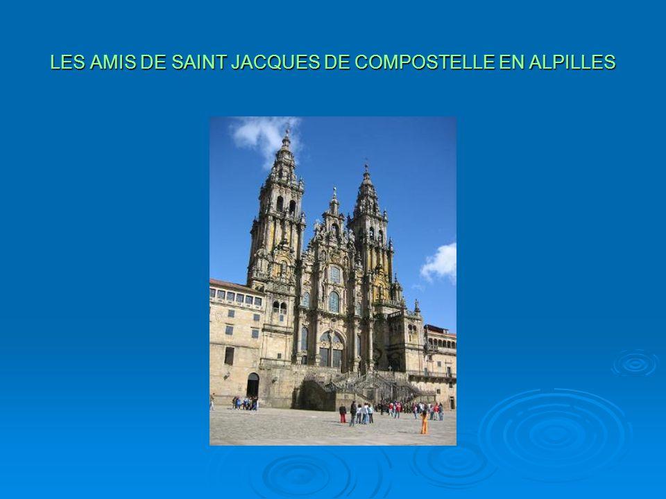 LES AMIS DE SAINT JACQUES DE COMPOSTELLE EN ALPILLES