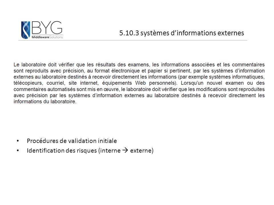 5.10.3 systèmes d'informations externes
