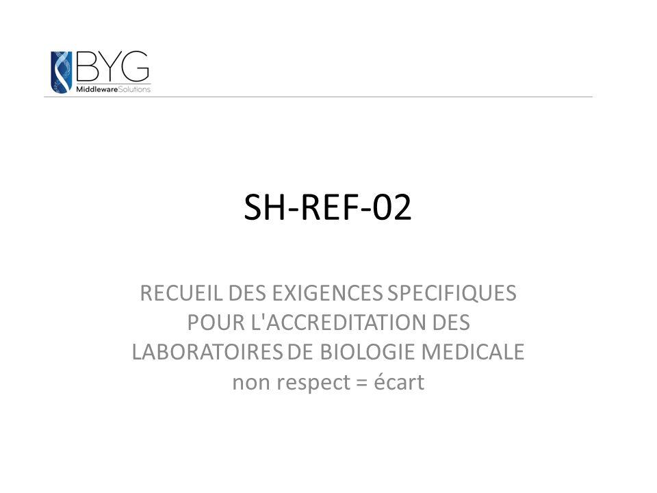 SH-REF-02 RECUEIL DES EXIGENCES SPECIFIQUES POUR L ACCREDITATION DES