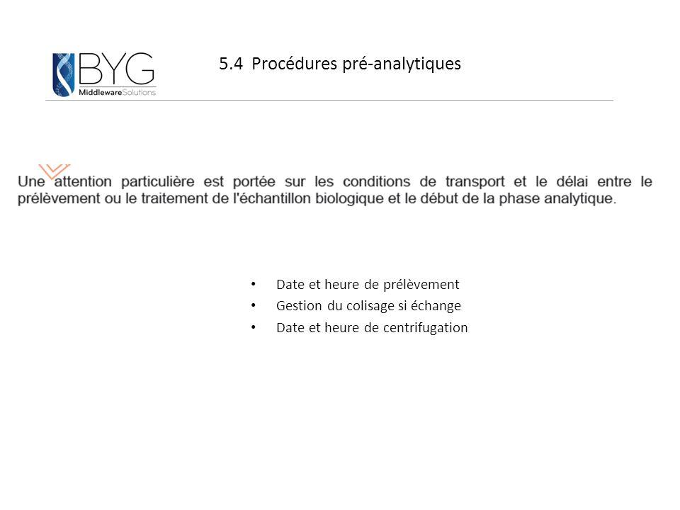 5.4 Procédures pré-analytiques