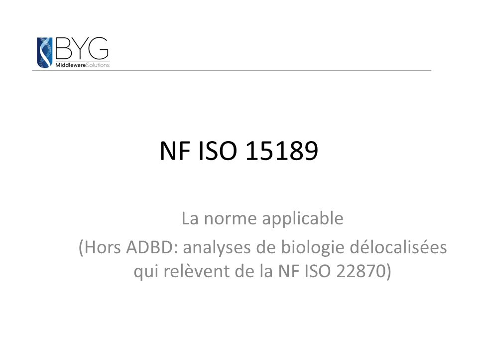 NF ISO 15189 La norme applicable