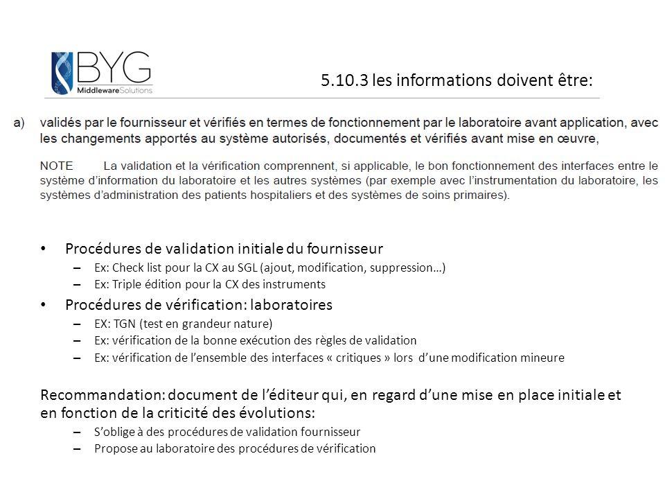 5.10.3 les informations doivent être: