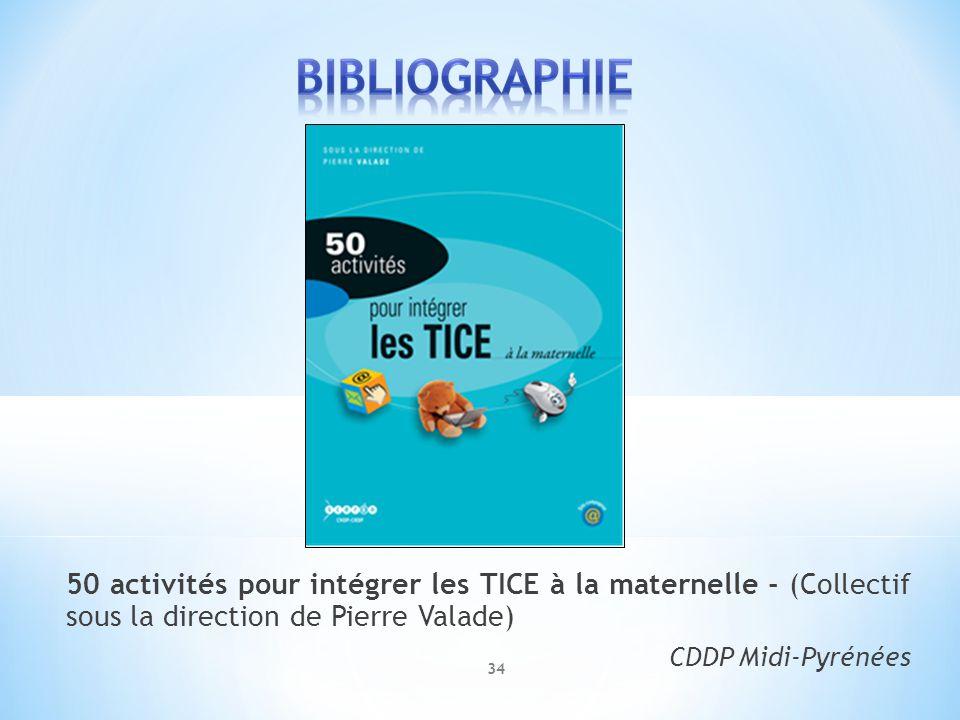 50 activités pour intégrer les TICE à la maternelle - (Collectif sous la direction de Pierre Valade)