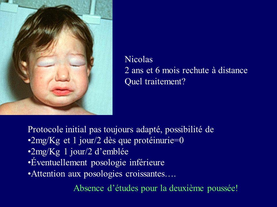 Nicolas 2 ans et 6 mois rechute à distance. Quel traitement Protocole initial pas toujours adapté, possibilité de.