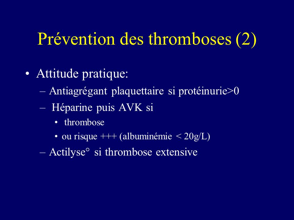 Prévention des thromboses (2)