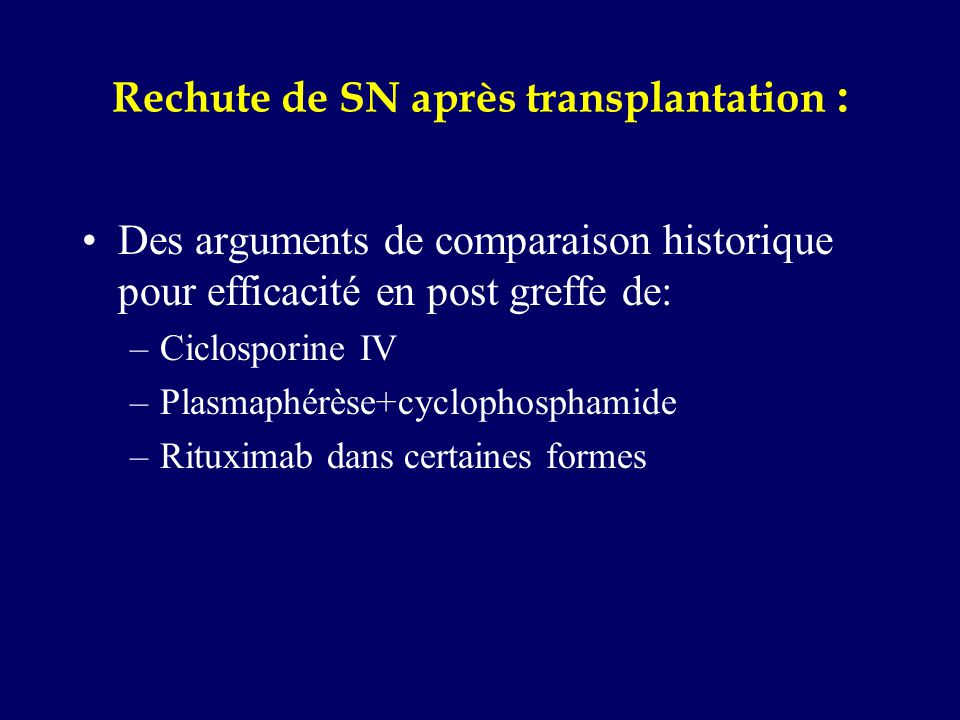 Rechute de SN après transplantation :