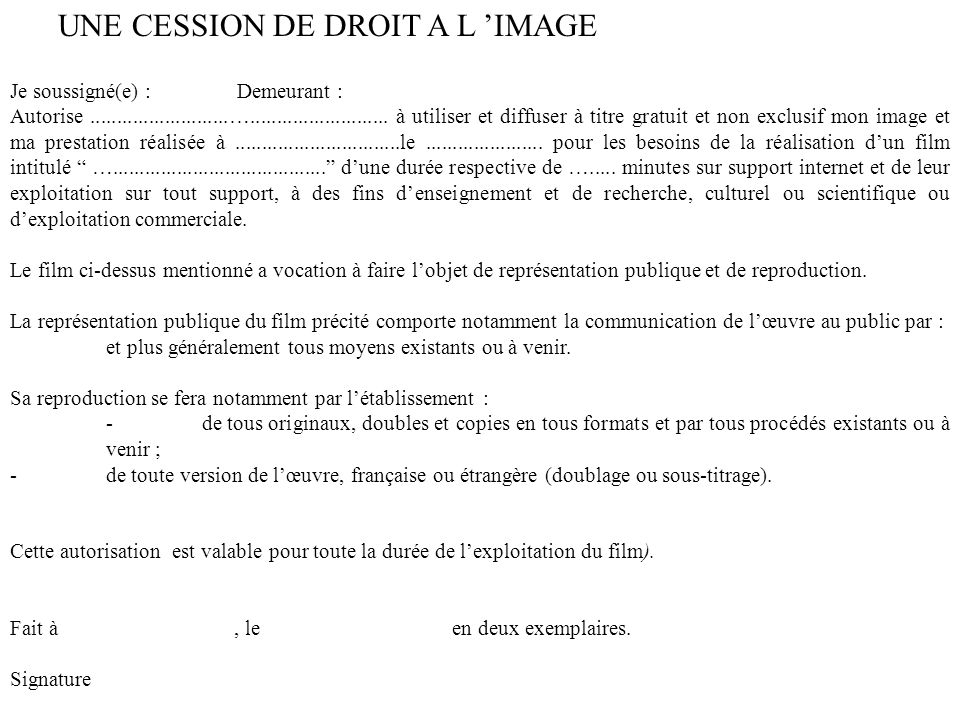 UNE CESSION DE DROIT A L 'IMAGE