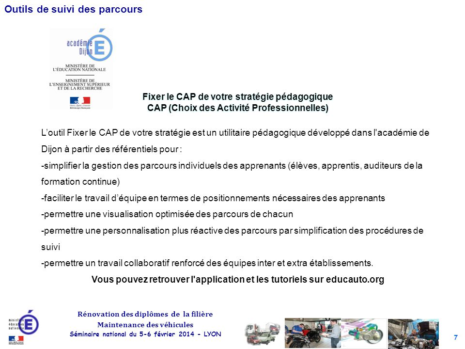 Vous pouvez retrouver l application et les tutoriels sur educauto.org