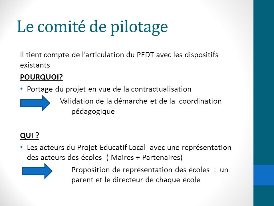 Le comité de pilotage Il tient compte de l'articulation du PEDT avec les dispositifs existants. POURQUOI