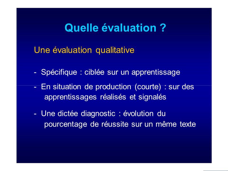 Quelle évaluation Une évaluation qualitative