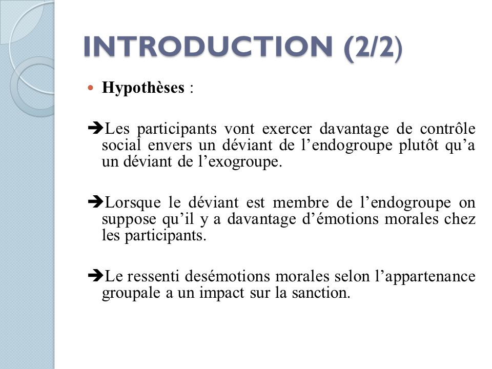 INTRODUCTION (2/2) Hypothèses :