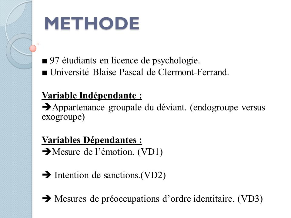 METHODE ■ 97 étudiants en licence de psychologie.