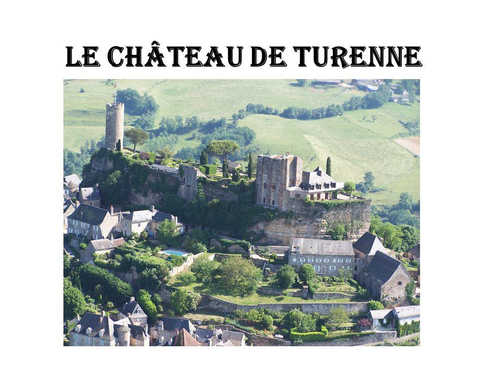 LE CHÂTEAU DE TURENNE