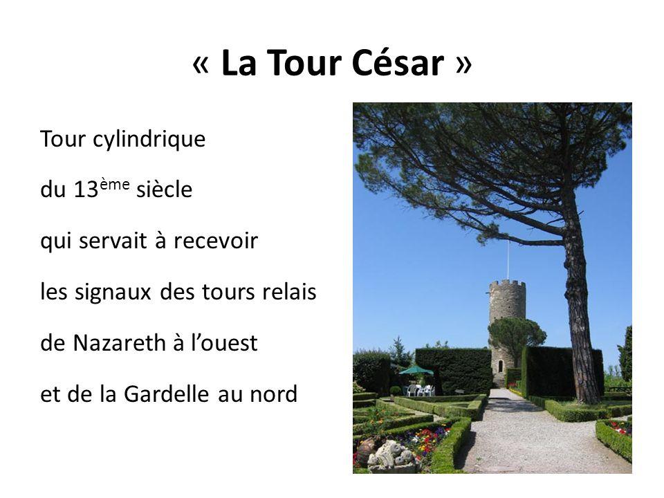 « La Tour César »