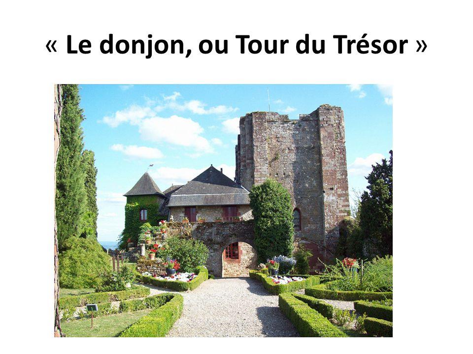 « Le donjon, ou Tour du Trésor »