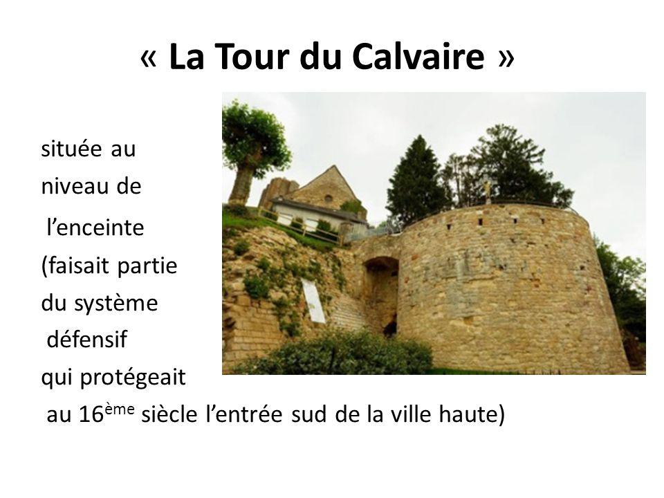 « La Tour du Calvaire »