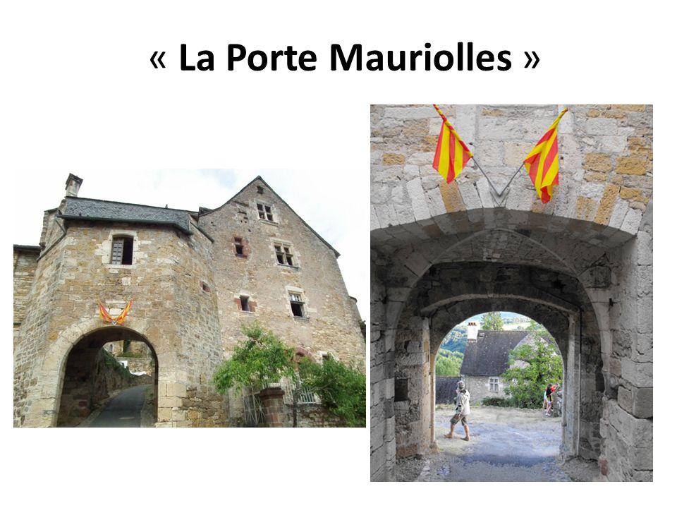 « La Porte Mauriolles »