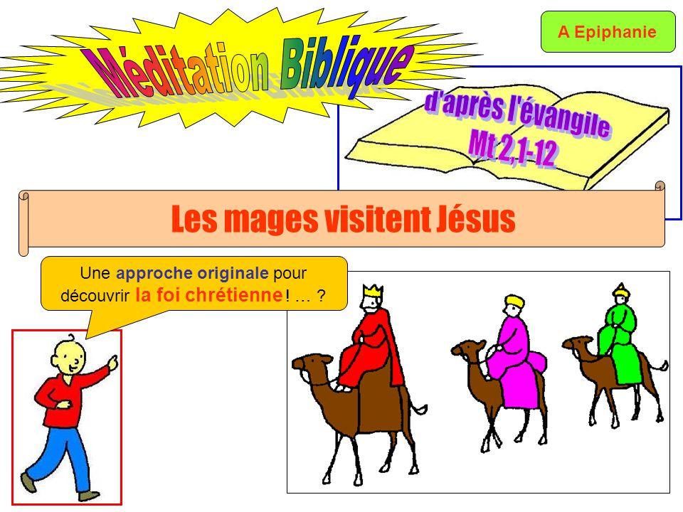 Les mages visitent Jésus