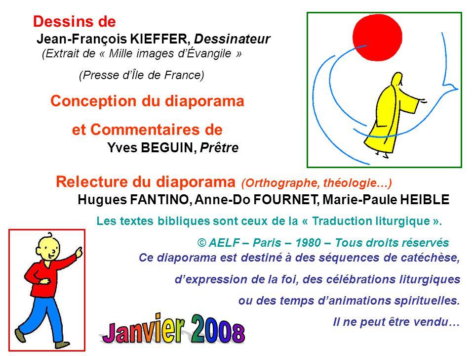 Janvier 2008 Dessins de Conception du diaporama et Commentaires de