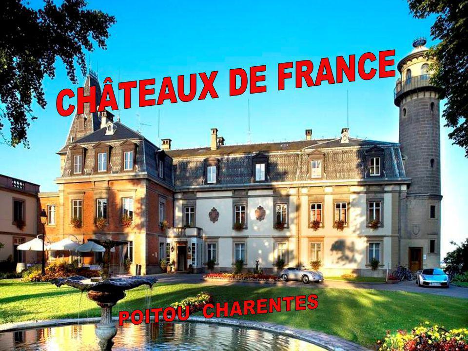 CHÂTEAUX DE FRANCE POITOU CHARENTES