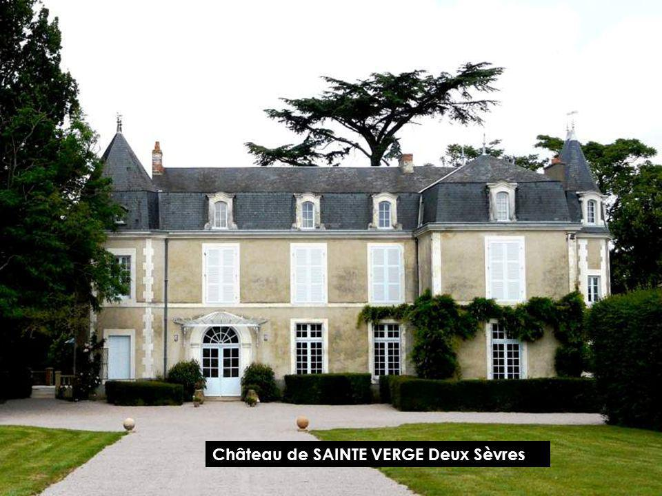 Château de SAINTE VERGE Deux Sèvres