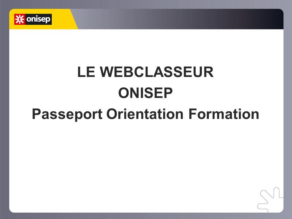 LE WEBCLASSEUR ONISEP Passeport Orientation Formation