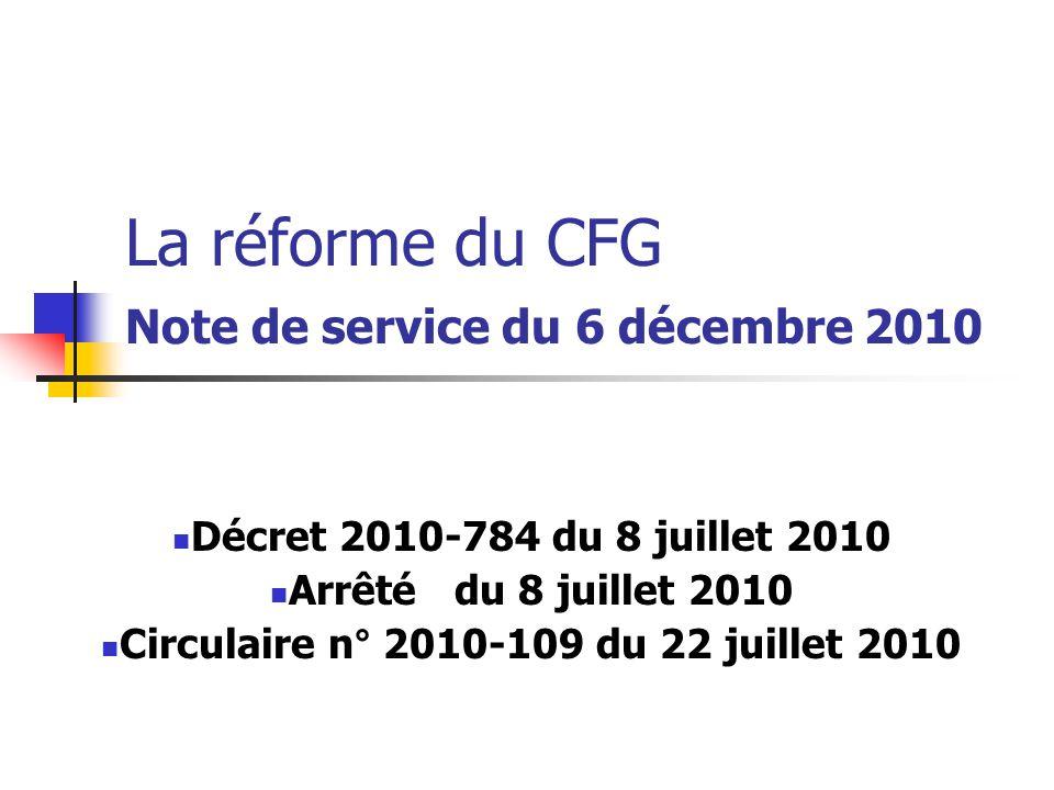 La réforme du CFG Note de service du 6 décembre 2010