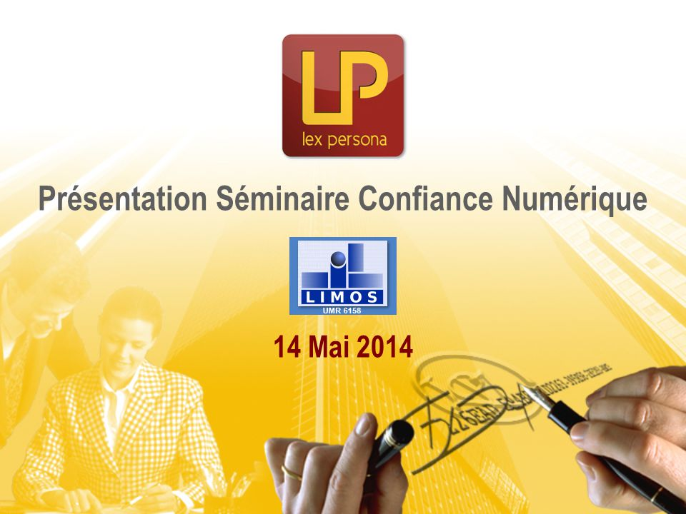 Présentation Séminaire Confiance Numérique 14 Mai 2014