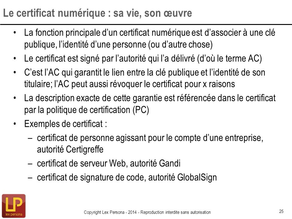 Le certificat numérique : sa vie, son œuvre