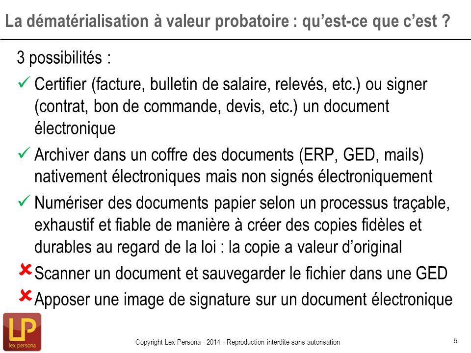 La dématérialisation à valeur probatoire : qu'est-ce que c'est