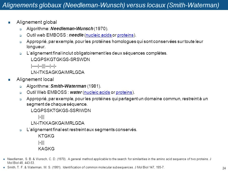 Alignements globaux (Needleman-Wunsch) versus locaux (Smith-Waterman)