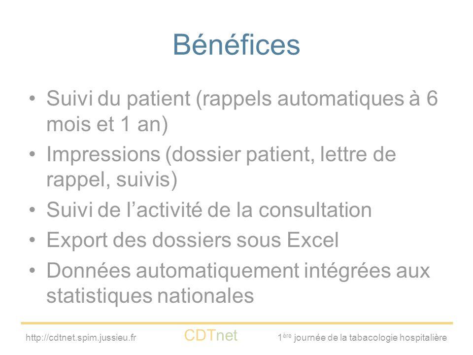 Bénéfices Suivi du patient (rappels automatiques à 6 mois et 1 an)