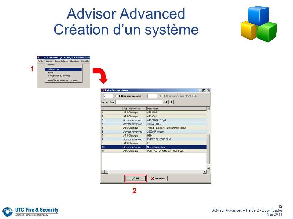 Advisor Advanced Création d'un système