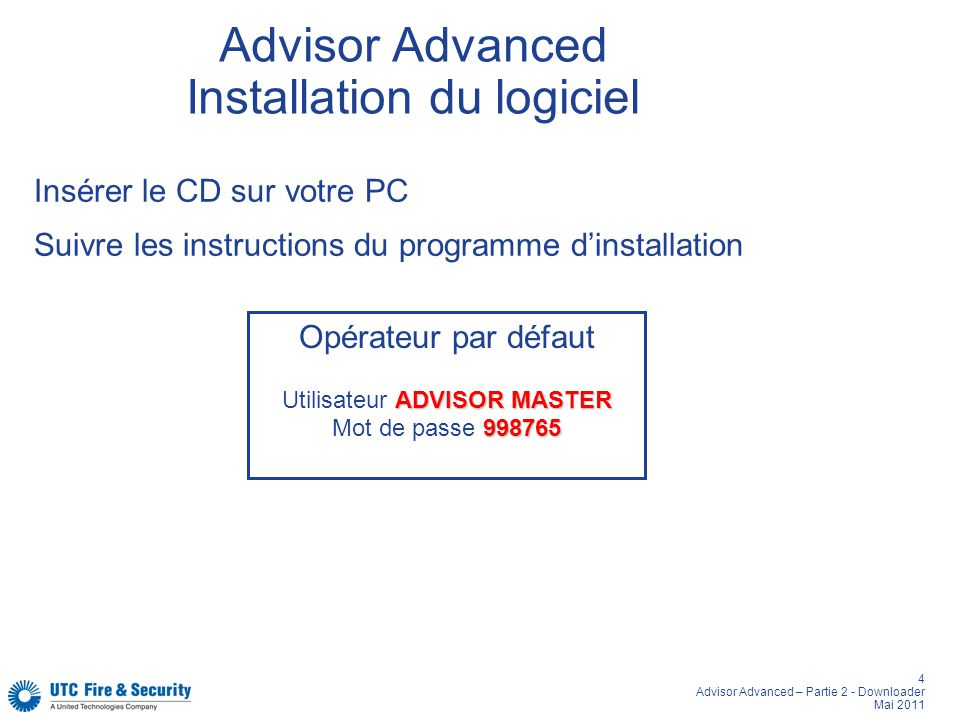 Advisor Advanced Installation du logiciel