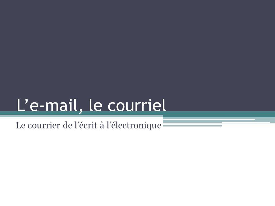 Le courrier de l'écrit à l'électronique