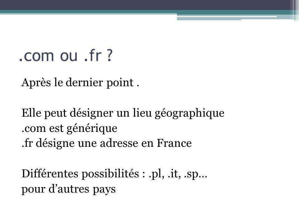 .com ou .fr