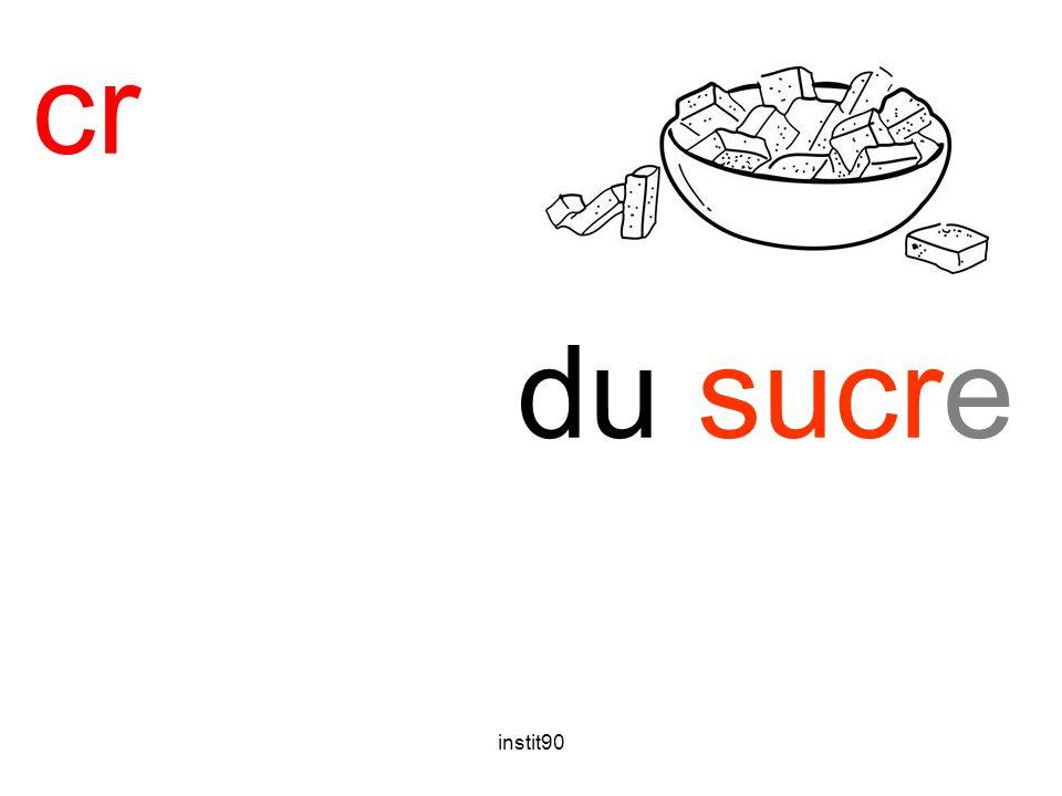 cr sucre du sucre instit90