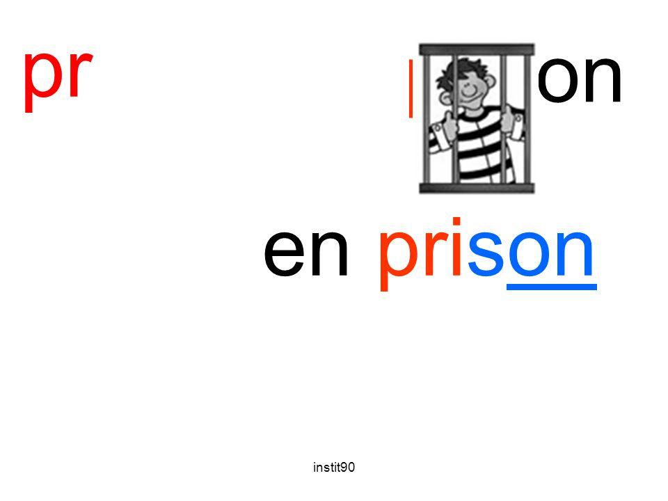 pr prison en prison instit90