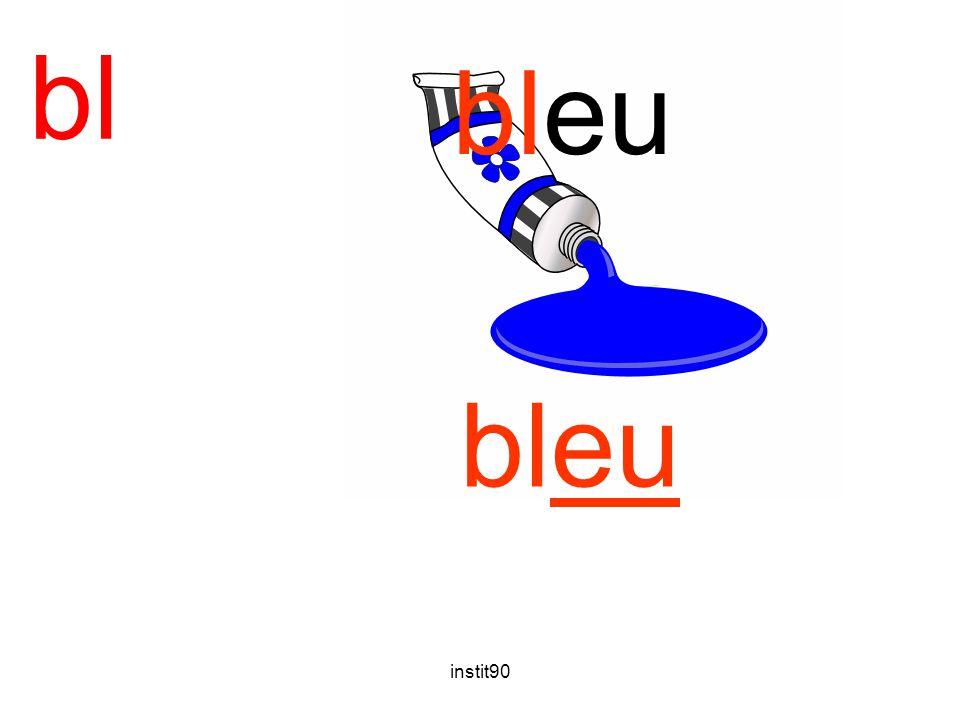 bl bleu bleu instit90