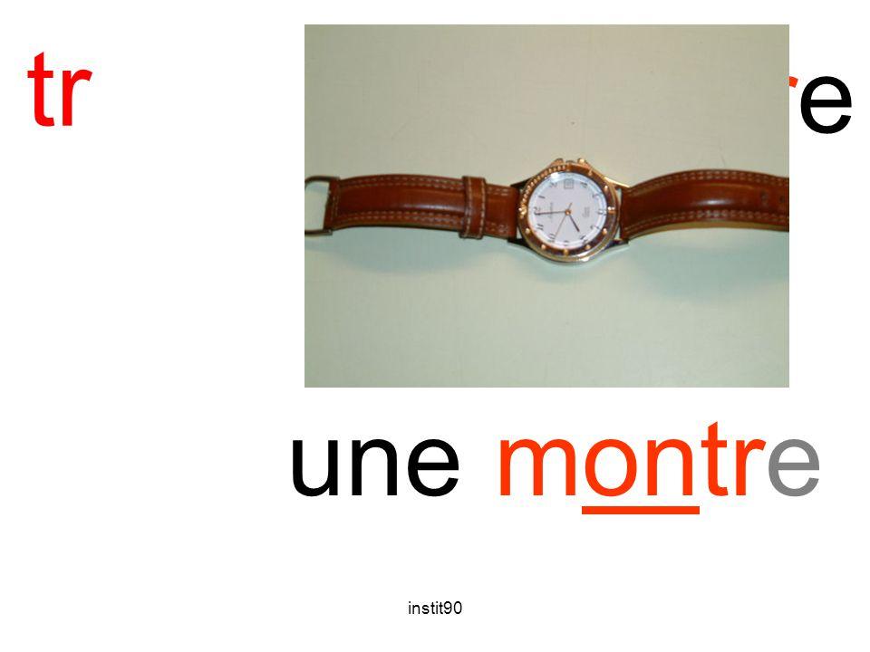 tr montre une montre instit90