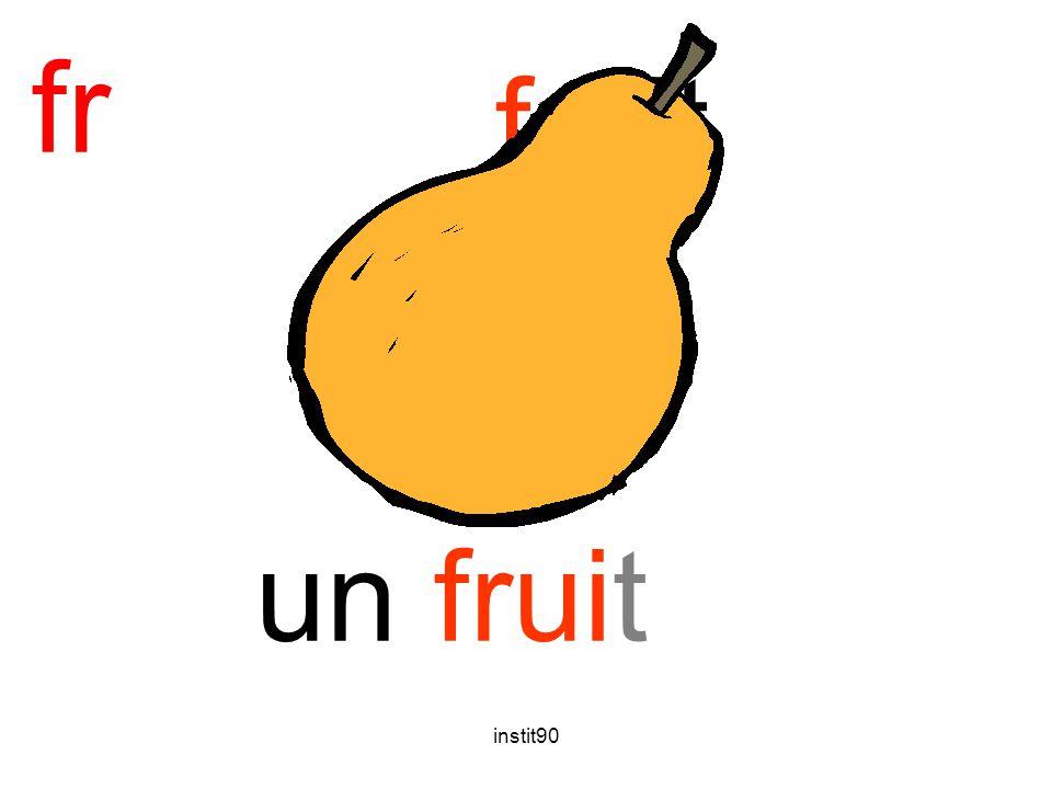 fr fruit un fruit instit90