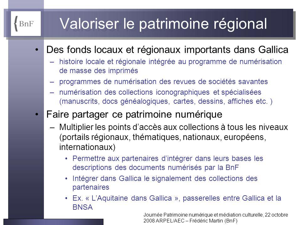 Valoriser le patrimoine régional