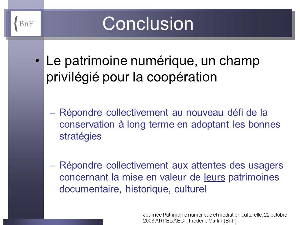 Conclusion Le patrimoine numérique, un champ privilégié pour la coopération.