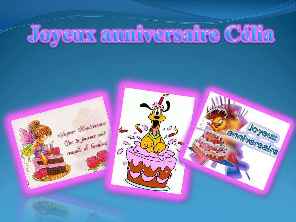 Joyeux anniversaire Célia